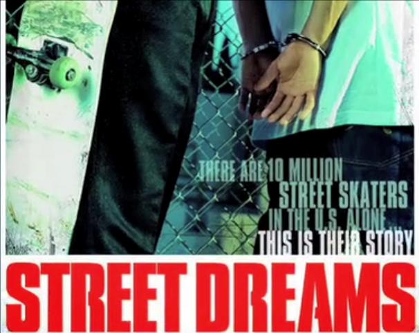 Street Dreams starring Prod, Ryan Sheckler, Rob Dyrdek, Nino, TK