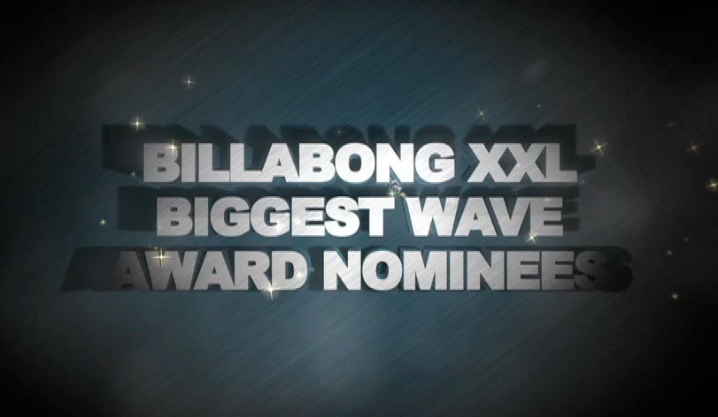 Billabong XXL - Biggest Wave Nominees