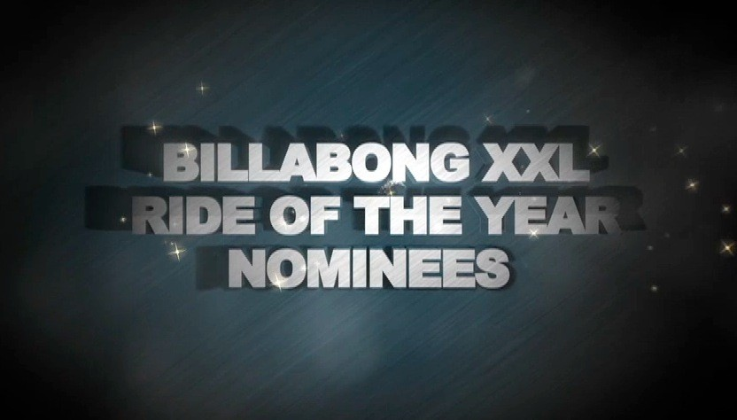 Billabong XXL - Ride of the Year Nominees