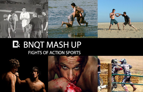BNQT MASH UP: Action Sports Fights