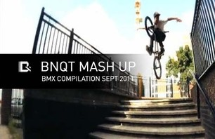 BNQT MASH UP - BMX COMPILATION SEPT 2011