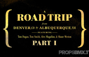 Props Issue 77 - Denver to Albuquerque Trip Part 1
