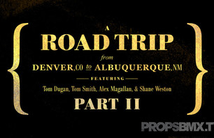 Props Issue 77 - Denver to Albuquerque Trip Part 2