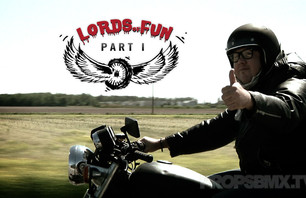 Lords Of Fun - Part 1