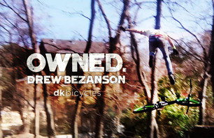 Owned 2011 - Drew Bezanson Behind the Scenes