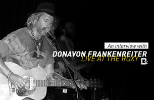Donavon Frankenreiter Interview  Live At The Roxy