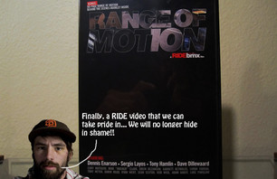 Range Of Motion: Ride\'s Best Video To Date!!