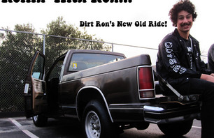 Dirt Ron Ridin\' Dirty!