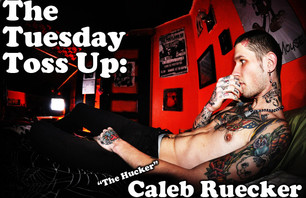The Tuesday Toss Up: Caleb Ruecker