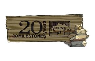 20 Milestones: Access Fund Celebrates 20th Anniversary