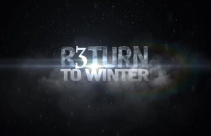 \'R3TURN TO WINTER\'